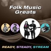 Folk Music Greats (Ready, Steady, Stream) de Various Artists