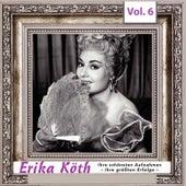 Erika  Köth - Ihre schönsten Aufnahmen - Ihre größten Erfolge, Vol.6 de Erika Köth