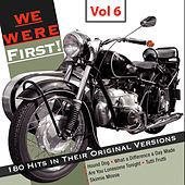 We Were First - 180 Hits in Their Original Versions, Vol. 6 by Various Artists