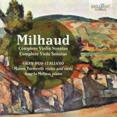 Milhaud: Complete Violin and Viola Sonatas de Mauro Tortorelli