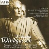 Der erste Heldentenor in Neu-Bayreuth - Wolfgang Windgassen, Vol. 10 von Various Artists
