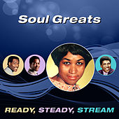 Soul Greats (Ready, Steady, Stream) de Various Artists