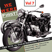 We Were First - 180 Hits in Their Original Versions, Vol. 7 by Various Artists