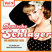 Deutsche Schlager - Die größten Hits, Vol. 9 by Various Artists