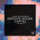 Groove House Cartel, Vol. 4 de Various Artists