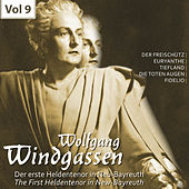 Der erste Heldentenor in Neu-Bayreuth - Wolfgang Windgassen, Vol. 9 by Various Artists