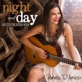 Live Cocktail Bossa Nova: Night and Day de Pamela D'Amico