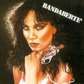 Banda Bertè (Remastered Version) di Loredana Bertè