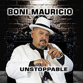 Unstoppable by Boni Mauricio