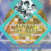 Always The Best Hits by The Beach Boys