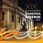 19. Dalmatinska Šansona Šibenik 2016. von Various Artists