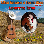 A Brief Anthology of Country Music - Vol. 13/23 by Loretta Lynn