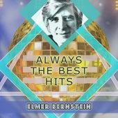 Always The Best Hits von Elmer Bernstein