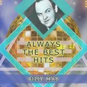 Always The Best Hits von Billy May