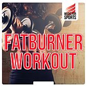 Music for Sports: Fatburner Workout von Various Artists
