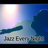 Jazz Every Night – Melow Sounds of Jazz for Jazz Night Club & Bar, Ambient Instrumental Piano, Moody Jazz Easy Listening by New York Jazz Lounge