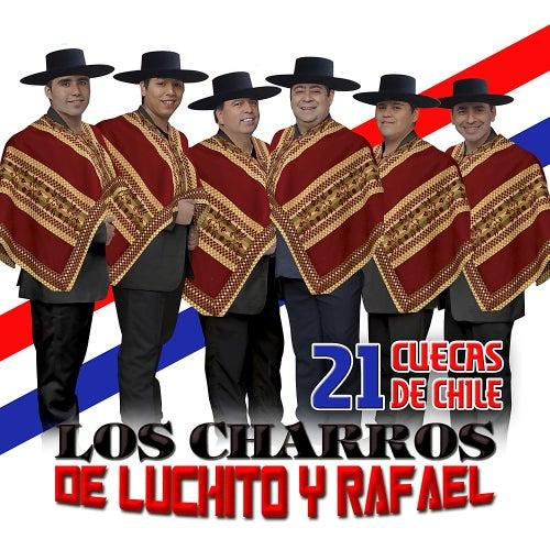 21 Cuecas de Chile de Los Charros de Luchito y Rafael