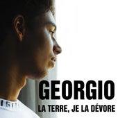 La terre, je la dévore - Single by Georgio