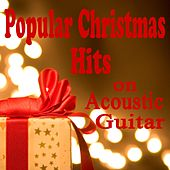 Popular Christmas Hits on Acoustic Guitar by The O'Neill Brothers Group