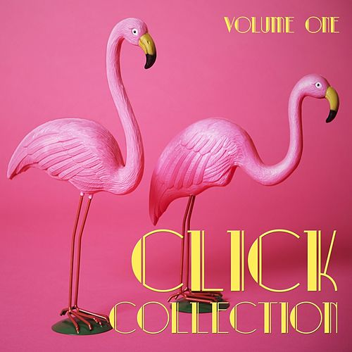 Click Collection, Vol. 1 - Selection of Deep House by Various Artists