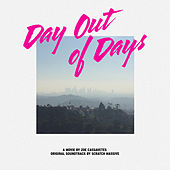 Day out of Days (Original Motion Picture Soundtrack) di Scratch Massive