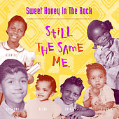 Still The Same Me by Sweet Honey in the Rock
