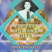 Always The Best Hits von Franck Pourcel