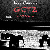 Jazz Giants: Getz by Stan Getz