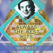 Always The Best Hits von Ray Price