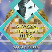 Always The Best Hits von Sylvia Telles