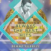 Always The Best Hits von Kenny Burrell