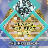 Always The Best Hits de The Impressions
