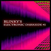 Blinky's Electronic Darkside #1 by Various Artists