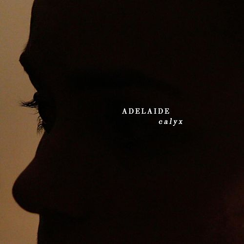 Calyx by adelaide