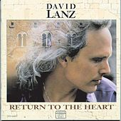 Return To The Heart by David Lanz