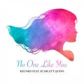 No One Like You von Regard