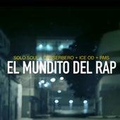 El mundito del rap by Canserbero
