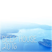 Deep House 2016 de Various Artists