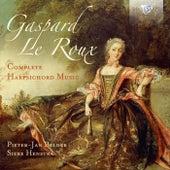 Gaspard le Roux: Complete Harpsichord Music by Pieter-Jan Belder