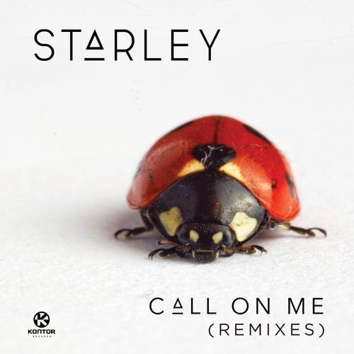 Call on Me (Remixes) von Starley