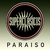 Paraíso - Single von Superclasicos