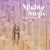 Mighty Steps von Matt Hirst