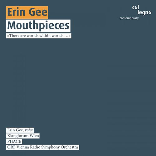 Mouthpieces by Erin Gee