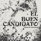 El Buen Candidato - Single de Banda de Turistas