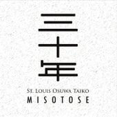 Misotose by St. Louis Osuwa Taiko