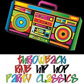 Throwback Rnb Hip Hop Party Classics by Various Artists