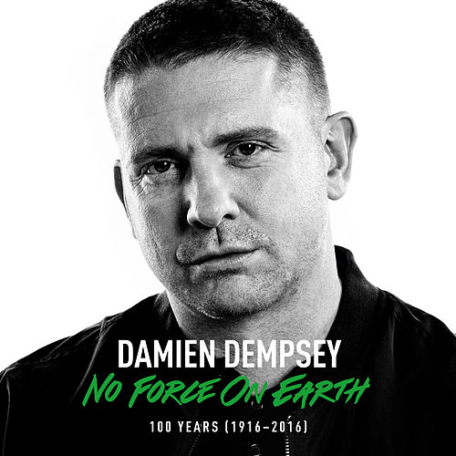 No Force On Earth by Damien Dempsey