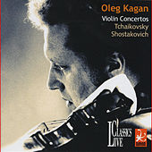 Tchaikovsky & Shostakovich: Oleg Kagan Edition Vol. XXVII by Oleg Kagan