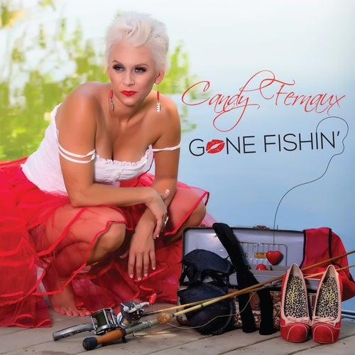 Gone Fishin' by Candy Fernaux