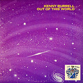 Out of This World von Kenny Burrell